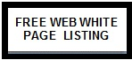 Free Web White Page Listing Plus Free Ad Caption to Increase Your Search Engine Rankings